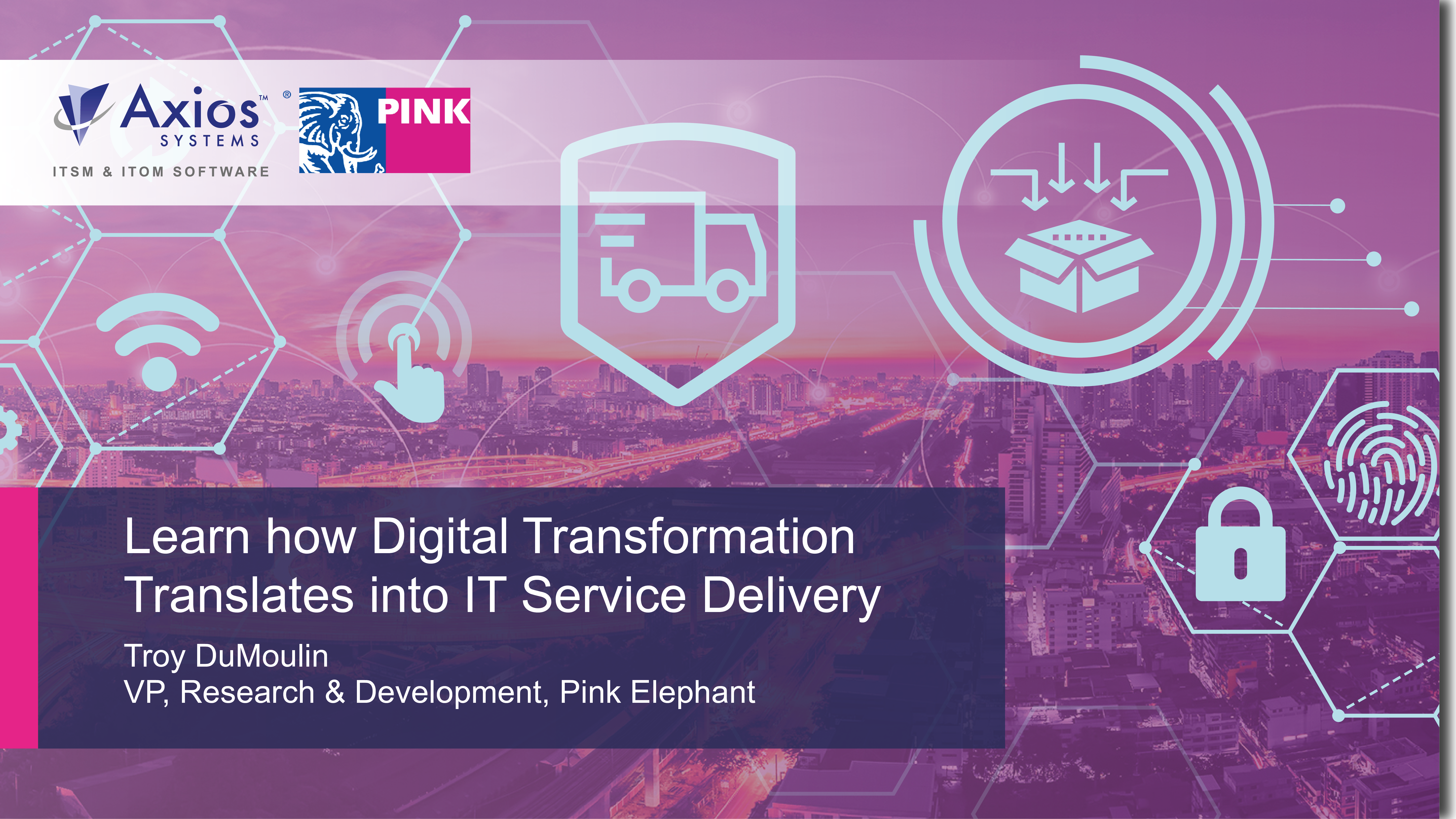 Learn how Digital Transformation Translates into IT Service Delivery