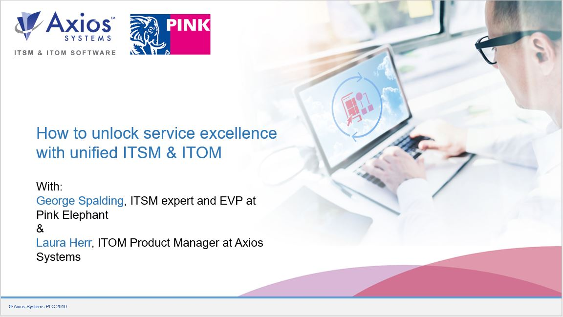 Webinar: How to unlock service excellence with unified ITSM & ITOM